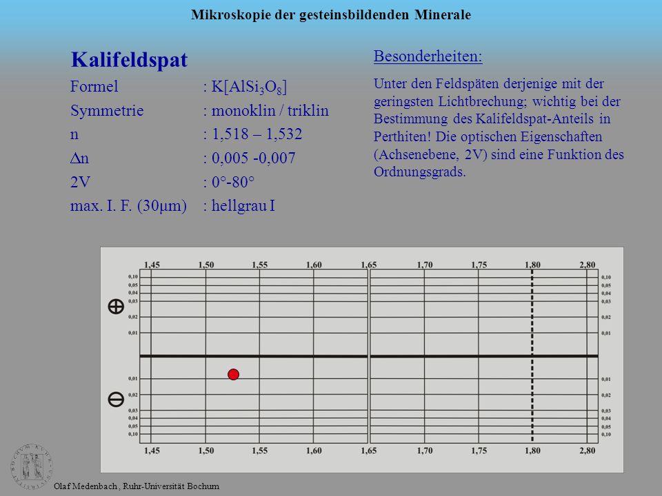 Kalifeldspat Besonderheiten: Formel : K[AlSi3O8]